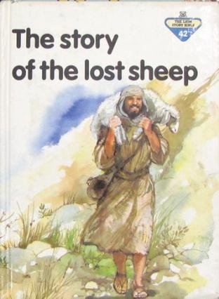 9780745917870: The Story of the Lost Sheep (The Lion Story Bible)
