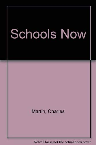 Schools Now (0745918476) by Martin, Charles