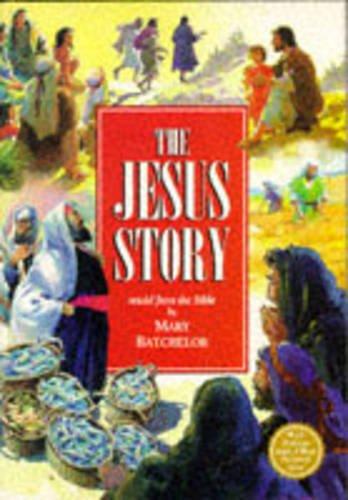 The Story of Jesus: Mary Batchelor, John