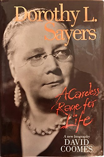9780745919225: Dorothy L.Sayers: A Careless Rage for Life