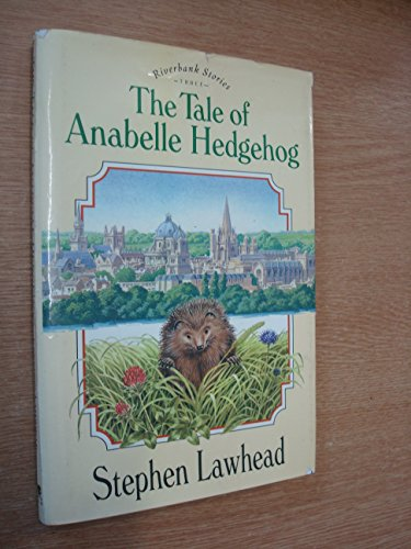 9780745919249: The Tale of Anabelle Hedgehog (Riverbank Stories)