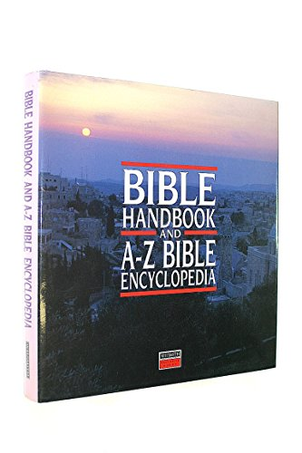 9780745920184: Bible Handbook and A-Z Bible Encyclopedia
