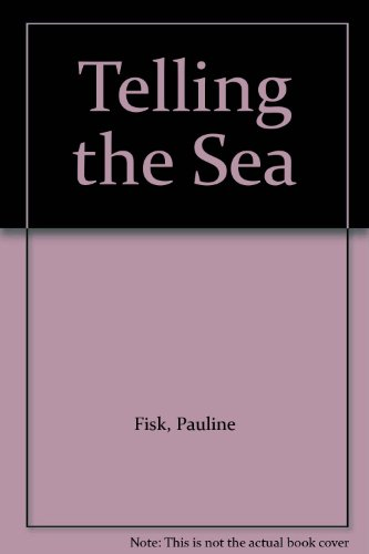 9780745920610: Telling the Sea