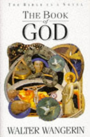 9780745921389: The Book of God The Bible as a Novel