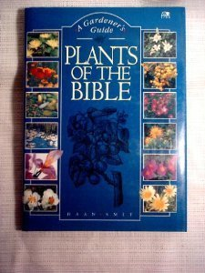 9780745921471: Plants of the Bible: A Gardener's Guide