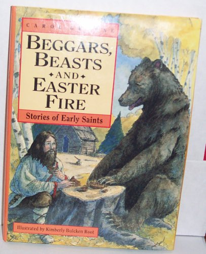 9780745922218: Beggars, Beasts & Easter Fire/Stories of Early Saints