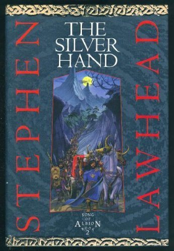 9780745922300: The Silver Hand (Song of Albion)