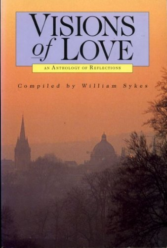 9780745925226: Visions of Love: An Anthology of Reflections