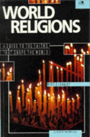 9780745925417: World Religions: A Guide to the Faiths that Shape the World (Lion Manuals)