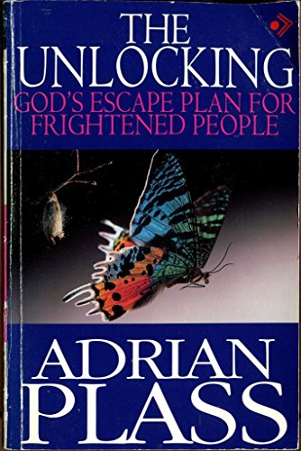 9780745925905: The Unlocking: God's Escape Plan for Frightened People