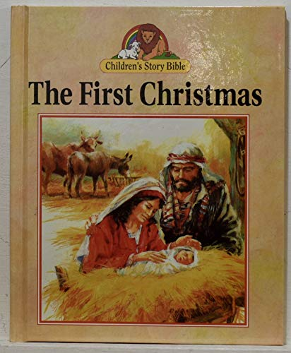 The First Christmas (Children's Story Bible): Penny Frank, Daniel