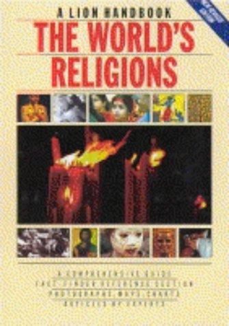 9780745927459: The World's Religions (Lion Handbooks)