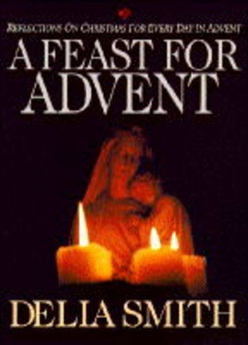 9780745929934: A Feast for Advent