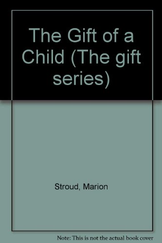 9780745930046: The Gift of a Child (The