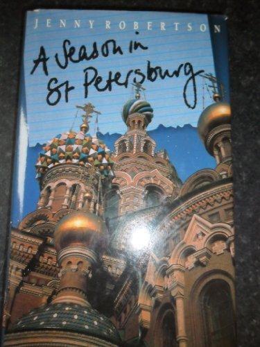 9780745930152: A Season in St. Petersburg