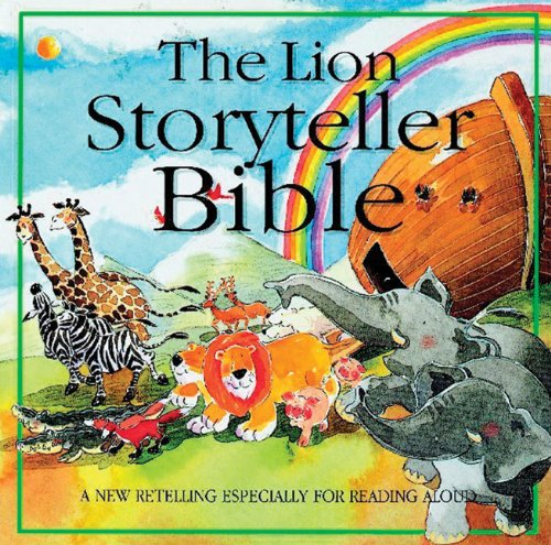 9780745936079: The Lion Storyteller Bible: Read-Aloud Stories
