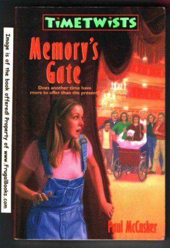 Memory's Gate (Time Twists, Book 3) (074593613X) by McCusker, Paul