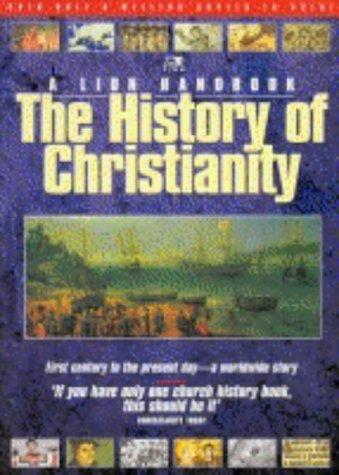 9780745936901: History of Christianity (Lion Handbooks)
