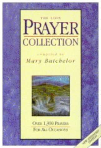 9780745936987: The Lion Prayer Collection: Over 1300 Prayers for All Occasions