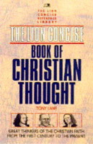9780745937021: Lion Concise Book of Christian Thought (Lion Concise Reference Library)