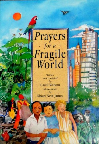Prayers for a Fragile World (0745937055) by Watson, Carol