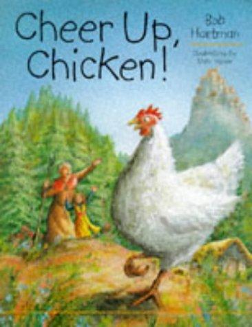 9780745937250: Cheer Up, Chicken!