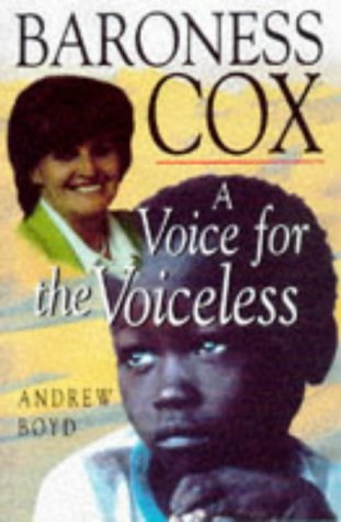 Baroness Cox: A Voice for the Voiceless: Boyd, Andrew;Boyd