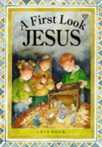 9780745937489: A First Look - Jesus (First Look (Lion))