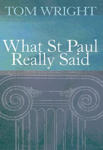 9780745937977: What St Paul Really Said