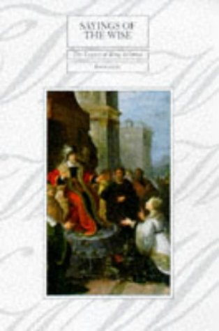 9780745938882: Sayings of the Wise: The Legacy of King Solomon (Lion Classic Bible: Series 3)
