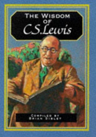 9780745939322: The Wisdom of C.S. Lewis (The wisdom of... series)