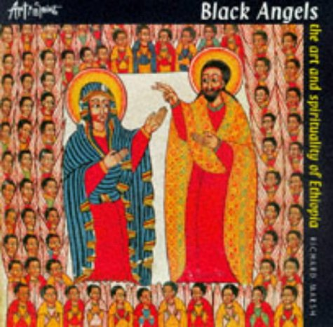 9780745939360: Black Angels: The Art and Spirituality of Ethiopia (Art & Spirit)