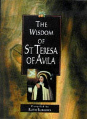 Wisdom of St.Teresa of Avila (Lion Wisdom): Burrows, Ruth