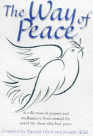 9780745939865: The Way of Peace: Peace Meditations and Prayers from Around the World