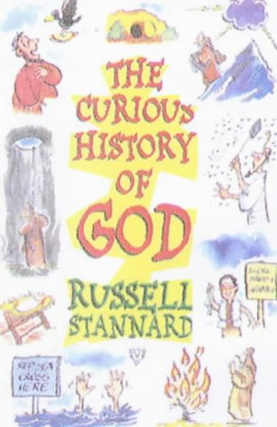 9780745939926: The Curious History of God