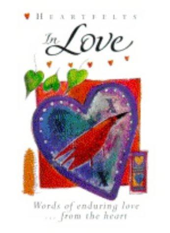 In Love (Heartfelts) (9780745939995) by Elizabeth Barrett Browning