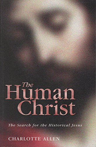 9780745940762: Human Christ, the search for the Historical Jesus