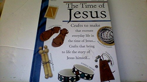 9780745940809: The Time of Jesus: Crafts to Make