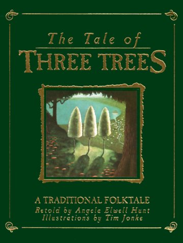 9780745940823: The Tale of Three Trees : A Traditional Folktale