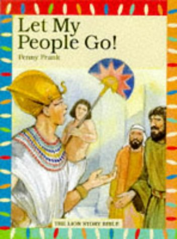 9780745941080: Let My People Go (The Lion story bible)