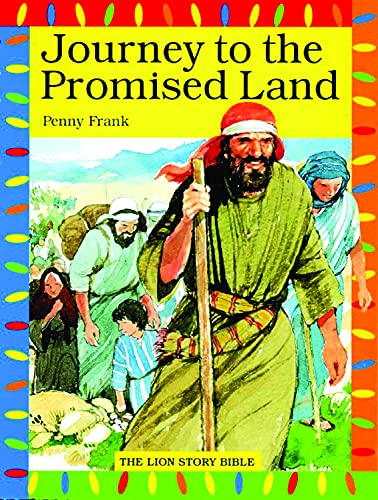9780745941097: Journey to the Promised Land (The Lion Story Bible)