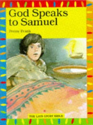9780745941103: God Speaks to Samuel (The Lion Story Bible)