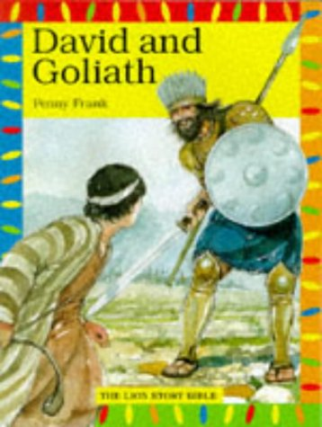 9780745941110: David and Goliath (Lion Story Bible)