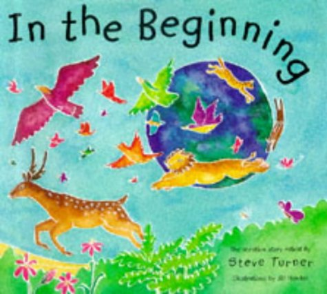 In the Beginning (9780745941561) by Steve Turner