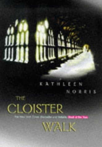 9780745941974: The Cloister Walk