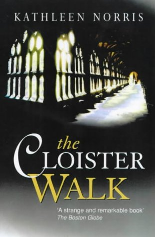 9780745941981: The Cloister Walk