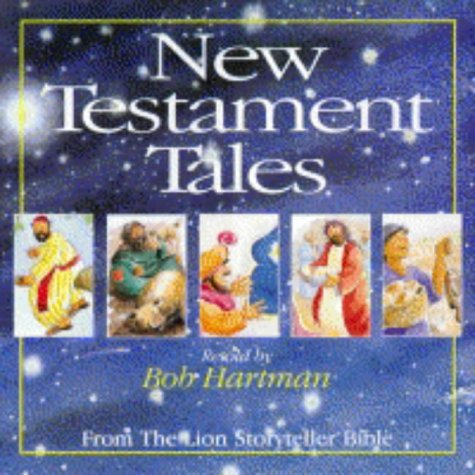 New Testament Tales from the Lion Storyteller: Hartman, Bob