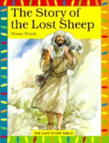 The Story of the Lost Sheep (Lion Big Books) (9780745944340) by Penny Frank
