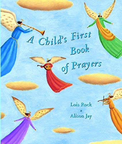 9780745944746: A Child's First Book of Prayers