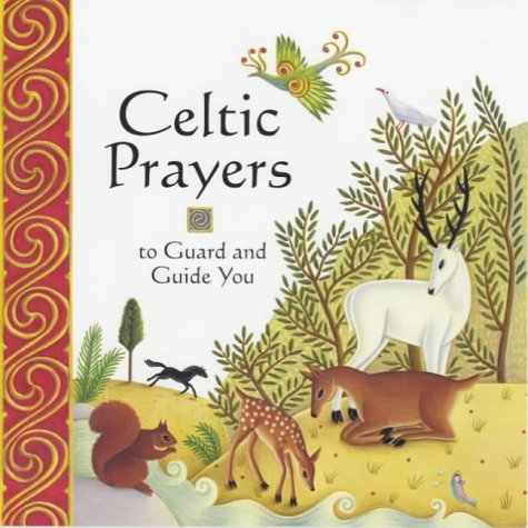 9780745945491: Celtic Prayers to Guard and Guide You